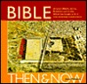 Bible Then and Now