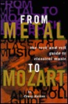 From Metal to Mozart