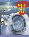 Who Are You?: The Encyclopedia of Personal Identification