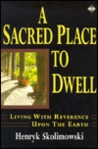 Sacred Place to Dwell