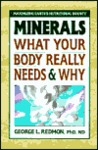 Minerals: What Your Body Really Needs and Why