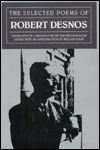 The Selected Poems by Robert Desnos