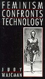 Feminism Confronts Technology by Judy Wajcman