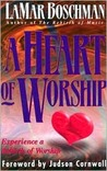 A Heart of Worship: Experience a Rebirth of Worship