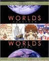 Worlds Together, Worlds Apart: A History of the Modern World (1300 to the Present)