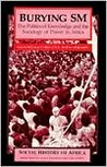 Burying SM: The Politics of Knowledge and the Sociology of Power in Africa