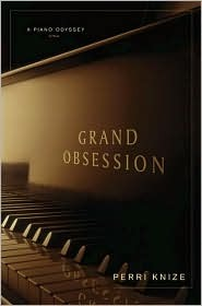 Grand Obsession by Perri Knize