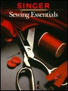 Singer Sewing Essentials by Singer Sewing Company