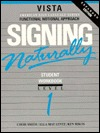 Signing Naturally Student Workbook by Cheri Smith