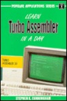 Learn Turbo Assembler Programming in a Day (Popular Applications Series)