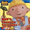 Bob's Favorite Fix-It Tales