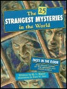The 25 Strangest Mysteries of the World