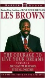 Courage to Live Your Dreams Vol. #6: Courage to Live Your Dreams Vol. #6