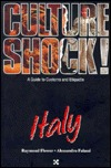 Culture Shock! Italy: A Guide to Customs and Etiquette