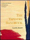 The Tapestry Handbook: An Illustrated Manual of Traditional Techniques