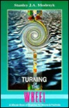 Turning of the Wheel: A Wiccan Book of Shadows for Moons and Festivals