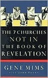 The 7 Churches Not in the Book of Revelation