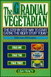 The Gradual Vegetarian by Lisa Tracy