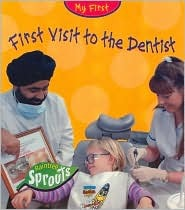 First Visit to the Dentist