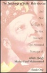The Teachings of Both Bible & Holy Qur'an as Taught By, the Most Honorable Elijah Muhammad Messenger of Allah (God) Master Fard Muhammad