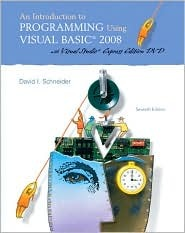 An Introduction to Programming Using Visual Basic 2008 [with VS2008 DVD]