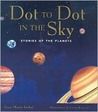 Stories of The Planets (Dot to Dot in the Sky Series)