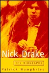 Nick Drake by Patrick Humphries