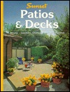 Patios & Decks by Sunset Magazines & Books