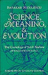 Science, Meaning, and Evolution: The Cosmology of Jacob Boehme