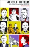Adolf Hitler: His Family, Childhood, and Youth