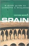 Culture Smart! Spain: A Quick Guide to Customs & Etiquette
