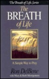 The Breath of Life: A Simple Way to Pray