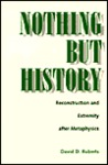 Nothing But History: Reconstruction and Extremity after Metaphysics