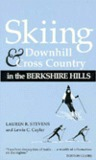 Skiing Downhill & Cross Country in the Berkshire Hills