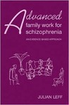 Advanced Family Work for Schizophrenia: An Evidence-Based Approach