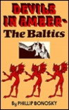 Devils in Amber: The Baltics
