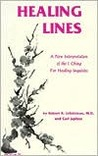 Healing Lines: A Commentary on the I Ching Concerning Physical and Psychological Health