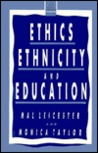 Ethics, Ethnicity, And Education