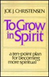 To Grow in Spirit