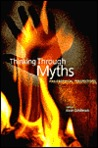 Thinking Through Myths: Philosophical Perspectives