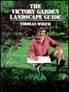 The Victory Garden Landscape Guide
