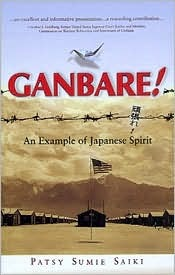 Ganbare! An Example of Japanese Spirit by Patsy Sumie Saiki