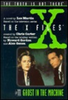 Ghost in the Machine (The X-Files: Middle Grade, #11)