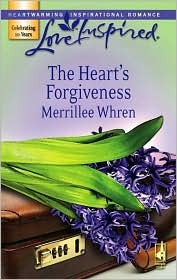 The Heart's Forgiveness by Merrillee Whren