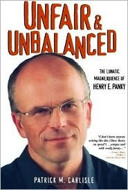 Unfair & Unbalanced: The Lunatic Magniloquence of Henry E. Panky