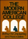The Modern American College: Responding to the New Realities of Diverse Students and a Changing Society