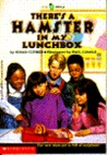 There's a Hamster in My Lunchbox