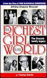 The Richest Girl in the World: Athina Onassis Roussel : The Onassis Family Legacy