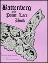 Battenberg and Point Lace Book