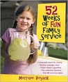 52 Weeks of Fun Family Service